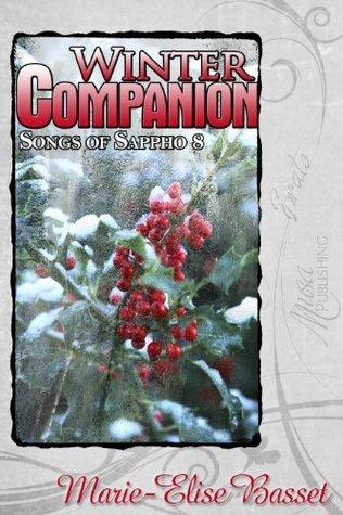 Winter Companion (Songs of Sappho, #8) Marie-Elise Bassett