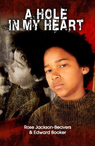 A Hole in My Heart Edward Booker