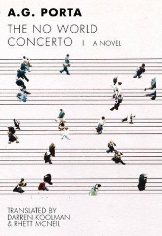 No World Concerto (Spanish Literature Series)  by  A.G. Porta