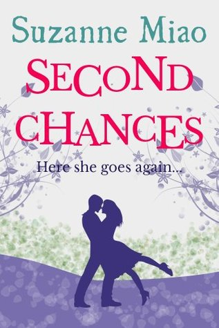 second chances  by  Suzanne Miao
