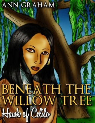 Beneath the Willow Tree  by  Ann Graham