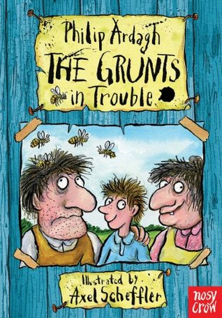 The Grunts in Trouble (The Grunts, #1)  by  Philip Ardagh