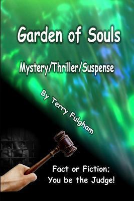 Garden of Souls Terry Fulgham