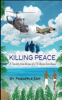 Killing Peace: ...More Than a Story  by  Ismael Tabalno