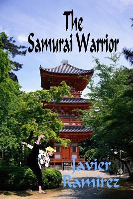 The Samurai Warrior Javier Ramírez