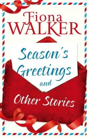Seasons Greetings and Other Stories  by  Fiona Walker