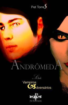 Andromeda - Vampiros Adversarios Pet Torres