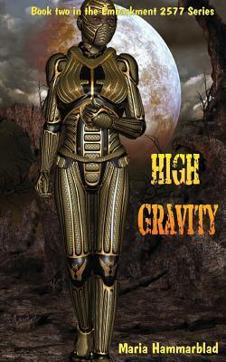 High Gravity: Embarkment 2577  by  Maria Hammarblad