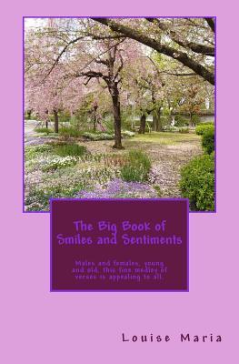 The Big Book of Smiles and Sentiments Louise Maria