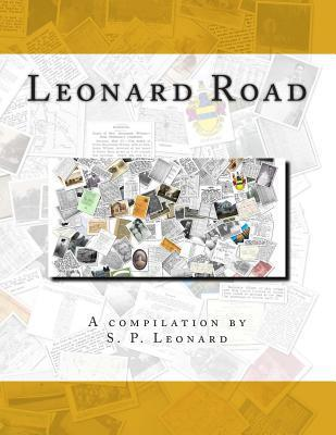 Leonard Road: Descendants of Charles Russell Leonard S P Leonard
