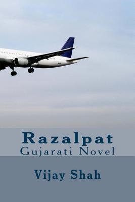 Razalpat Vijay D Shah