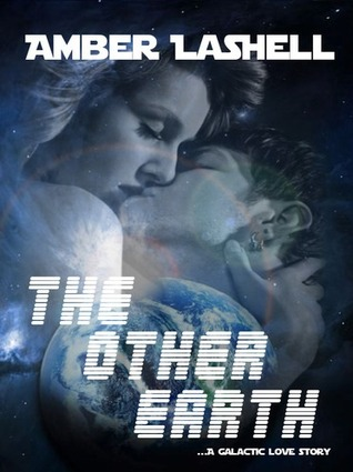 The Other Earth  by  Amber LaShell