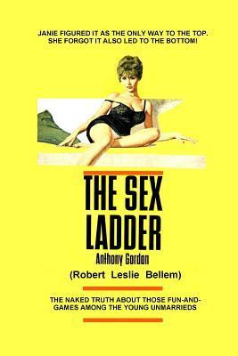 The Sex Ladder  by  Robert Leslie Bellem