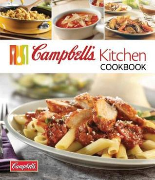 Campbells Kitchen Cookbook  by  Campbell Soup Company