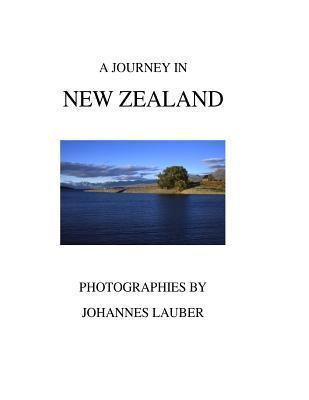 A Journey in New Zealand Johannes Lauber