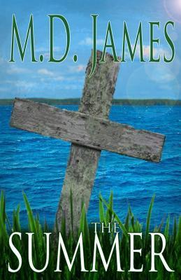 The Summer (Nelson Estates, #3)  by  M.D. James