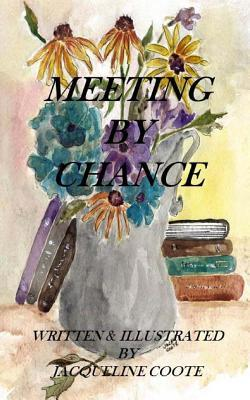 Meeting  by  Chance by Jacqueline Coote