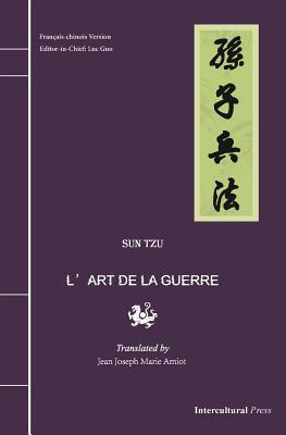 LArt de La Guerre: Francais-Chinois Version Sun Tzu