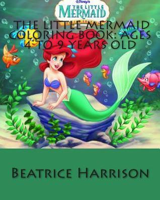 Little Mermaid Coloring Book: Ages 4 to 9 Years Old NOT A BOOK