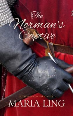The Normans Captive  by  Maria Ling