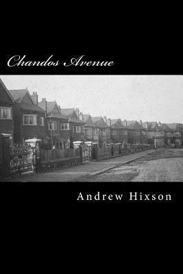 Chandos Avenue: A Handful of Secrets (5) Andrew Hixson