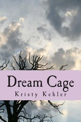 Dream Cage  by  Zondervan Publishing