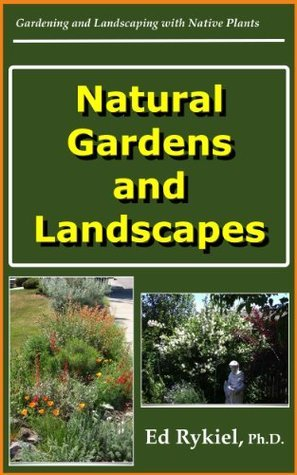 Natural Gardens and Landscapes  by  Edward Rykiel