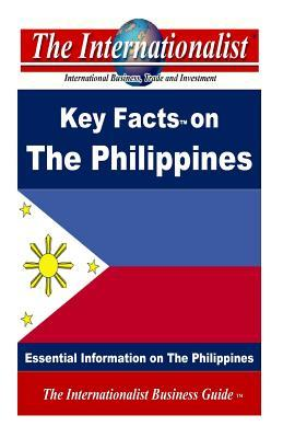 Key Facts on the Philippines: Essential Information on the Philippines  by  Patrick W. Nee