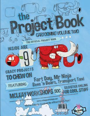 The Project Book Cartooning 2  by  Rob Mcleay