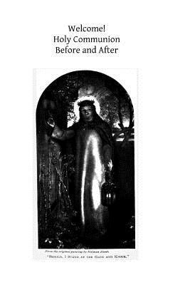 Welcome! Holy Communion: Before and After Mother Mary Loyola