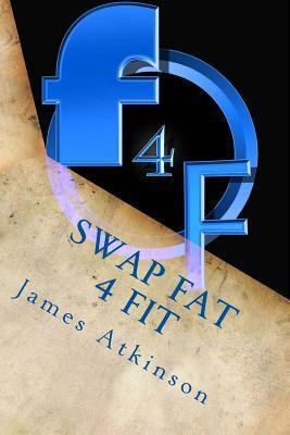 Swap Fat 4 Fit: The Ultimate Beginners Guide for Fitness and Fat Loss  by  Zondervan Publishing