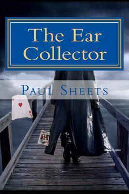 The Ear Collector: Human Ears of Art Paul Sheets
