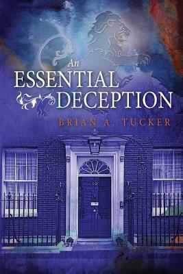 An Essential Deception  by  Brian A. Tucker