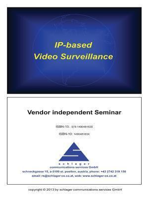 IP-Based Video Surveillance Ronald Schlager