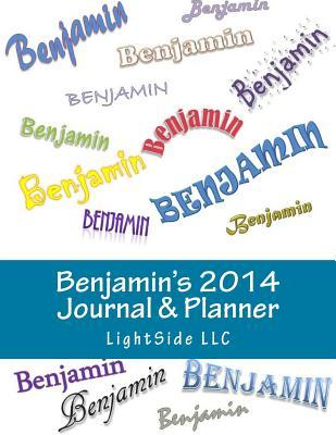 Benjamins 2014 Journal & Planner  by  Lightside LLC