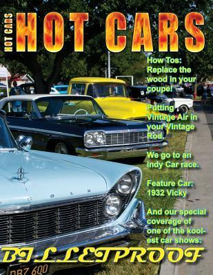 Hot Cars No. 6: The Nations Hottest Car Magazine  by  Roy R. Sorenson