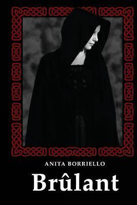 Brulant Anita Borriello