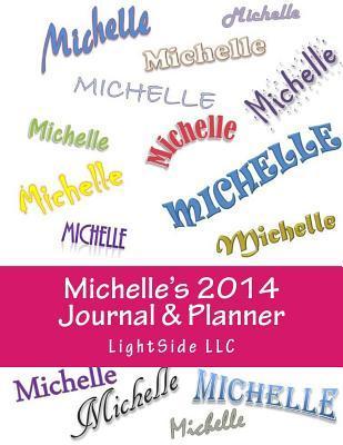 Michelles 2014 Journal & Planner Lightside LLC