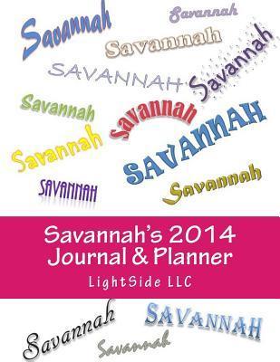 Savannahs 2014 Journal & Planner Lightside LLC