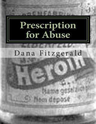 Prescription for Abuse: Torontos Drugstore Cowboys Dana Fitzgerald