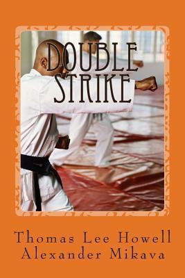 Double Strike Thomas Lee Howell