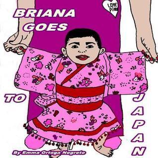 Briana Goes to Japan Emma Ortega Negrete