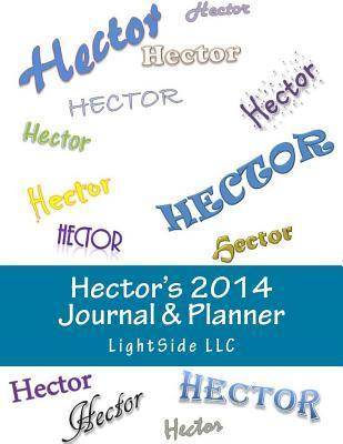 Hectors 2014 Journal & Planner  by  Lightside LLC