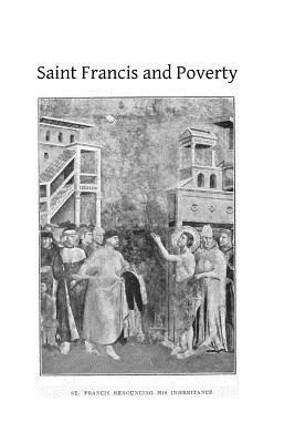 Saint Francis and Poverty  by  Father Cuthbert Osfc