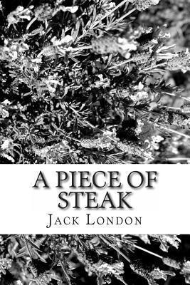 A Piece of Steak Jack London