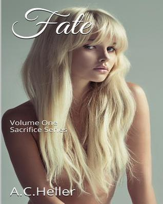 Fate  by  A.C. Heller