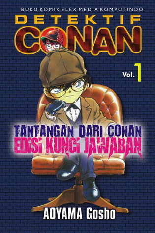 Tantangan dari Conan Vol. 1: Edisi Kunci Jawaban  by  Gosho Aoyama