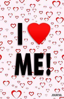 I Love Me! Journal  by  Trikk Media