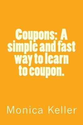 Coupons: A Simple and Fast Way to Learn to Coupon. Zondervan Publishing