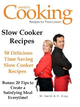 SLOW COOKER RECIPES - 50 Delicious Time Saving Slow Cooker Recipes M.  Smith